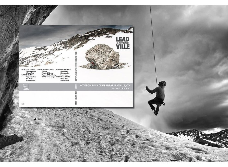 40 Minutes From Leadville Rock Climbing Guidebook Second Edition by Justin Talbot