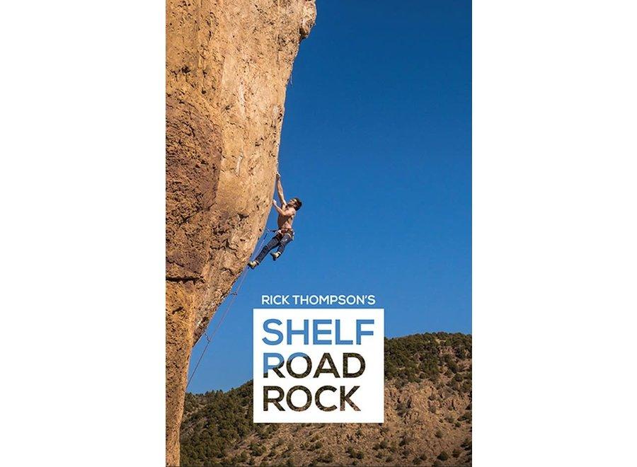 Sharp End Publishing Shelf Road Rock, Third Edition by Rick Thompson