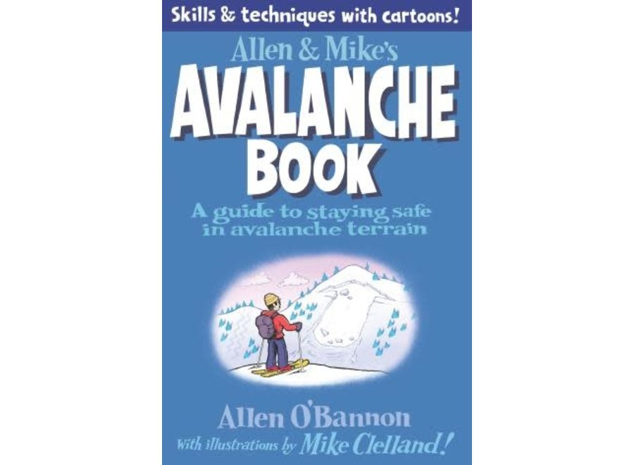 Allen & Mike's Avalanche Book
