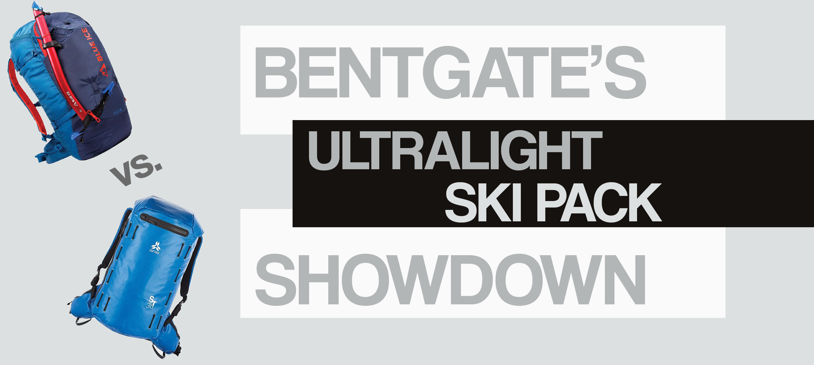 Bentgate's Ultralight Ski Pack Showdown