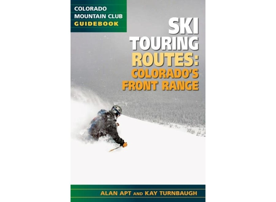 Mountaineer's Books The Best Ski Touring Routes: Colorado's Front Range