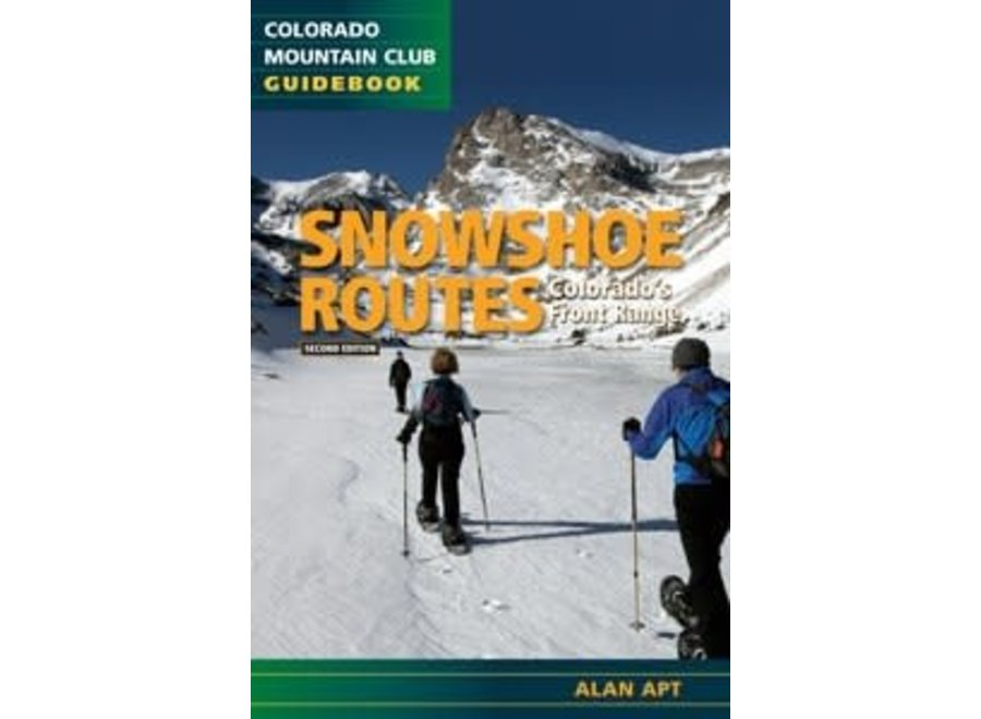 Mountaineer's Books Snowshoe Routes: Colorado's Front Range, 2nd Ed.