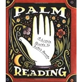 Palm Reading A Little Guide To Life`s Secrets.