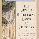 The Seven Spiritual Laws of Success: A Practical Guide to the Fulfillment of Your Dreams Hardcover