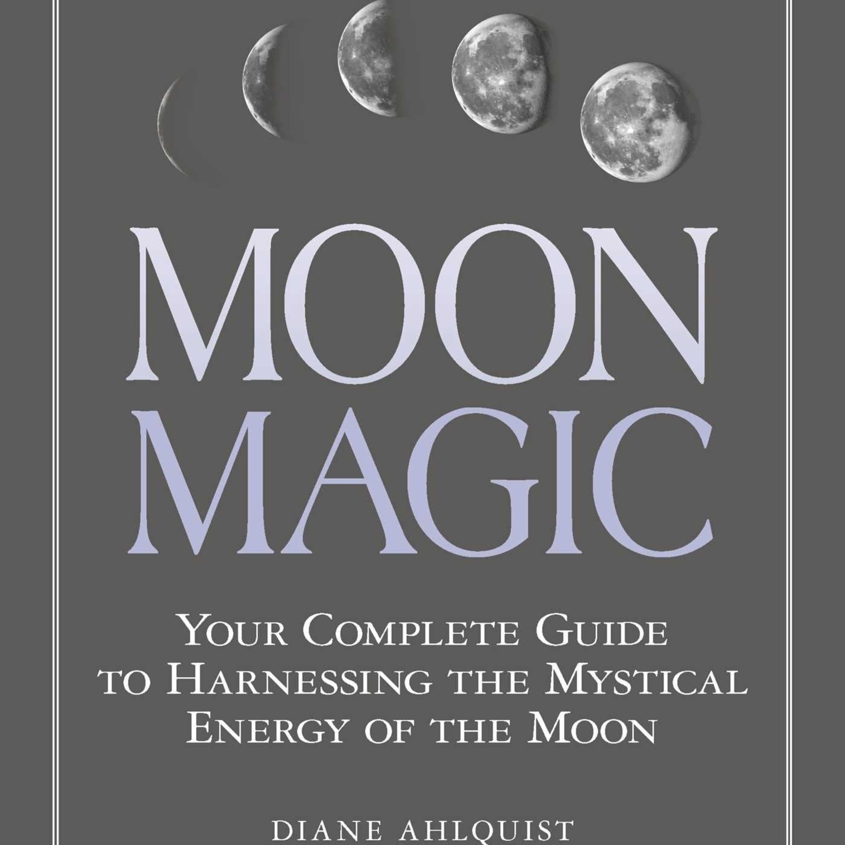 Moon Magic - Your Complete Guide