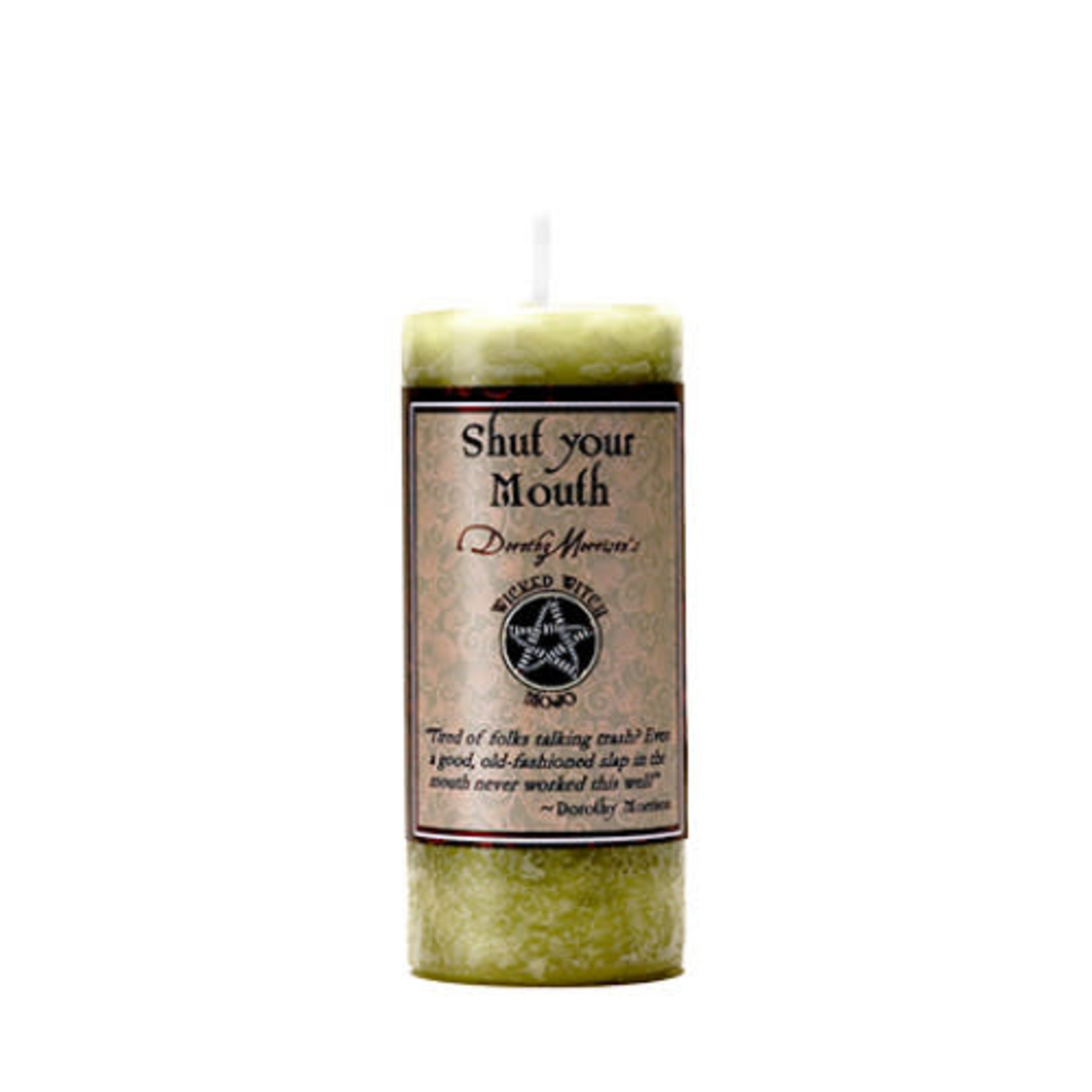 Pillar Candle Wicked Witch Mojo Shut Your Mouth