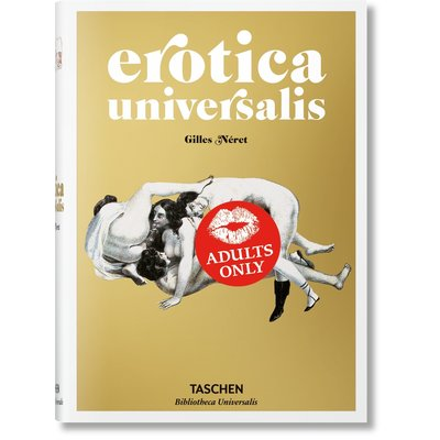 TASCHEN Erotica Universalis Hc