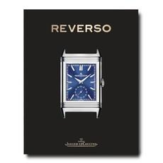 ASSOULINE Jaeger-LeCoultre: Reverso, Author: Nicholas Foulkes W 11 x 14 x 1.5in