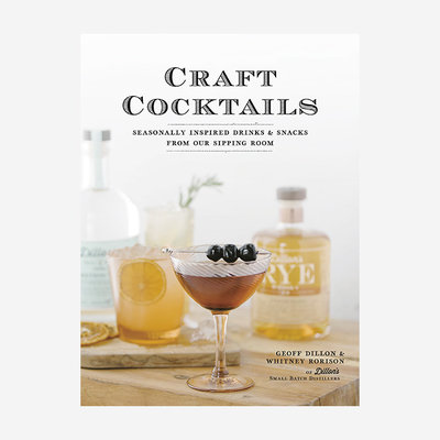 RIZZOLI Craft Cocktails: Seasonally Inspired Drinks and Snacks Book
