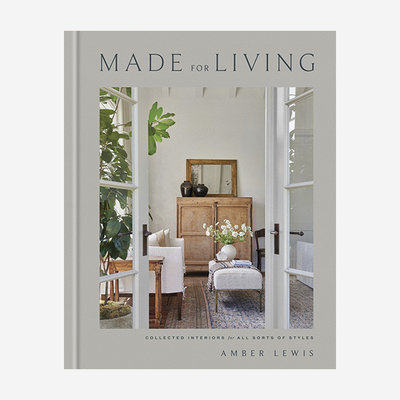 RIZZOLI Made for Living: Collected Interiors For All Sorts Of Styles Book
