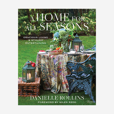 RIZZOLI A Home For All Seasons Book