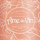 Âme du Vin, Côtes de Provence Rosé