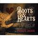 Boots & Hearts. Pinot Noir