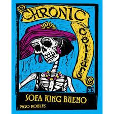 Chronic Cellars, Sofa King Bueno (2017)