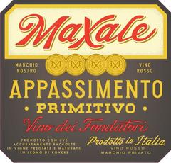Maxale, Puglia Primitivo Appassimento (2016)