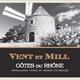 Vent et Mill Cotes du Rhone