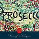 Romeo & Juliet Prosecco
