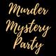 08.06.21: Wine Tasting (Murder Mystery)