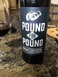 Pound for Pound, Zinfandel (2019)