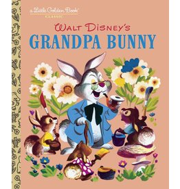 Little Golden Book: Disney's Grandpa Bunny