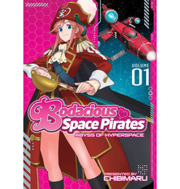 Bodacious Space Pirates: Abyss of Hyperspace Manga Vol. 1