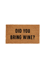 Did You Bring Wine Doormat