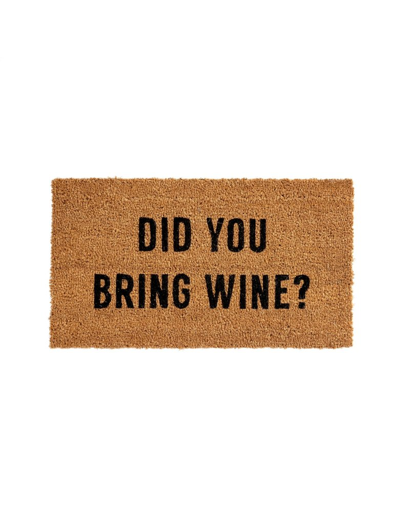 """Did You Bring Wine?"" Doormat"