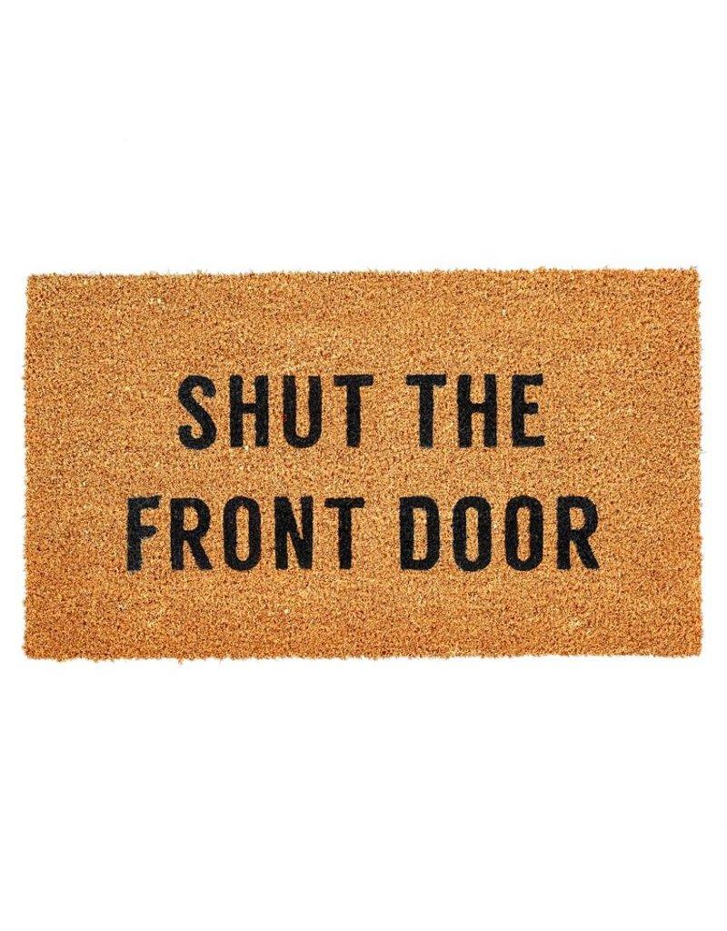 Shut the Front Door Doormat