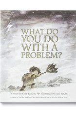 Compendium What Do You Do With A Problem?