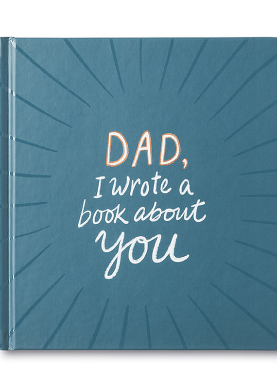 Compendium Dad, I Wrote A Book About You