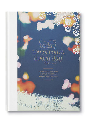 Compendium Today, Tomorrow & Every Day