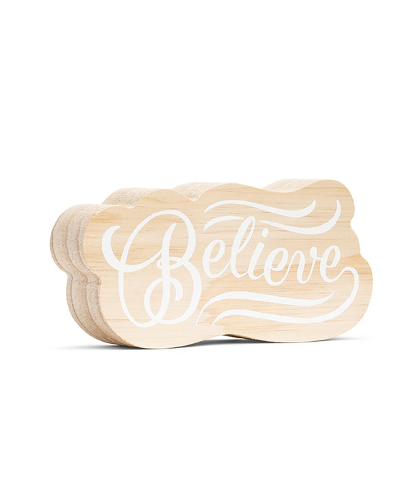 Believe Sign (small)