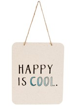 Indaba Trading Co. Happy is Cool Sign