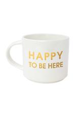 Chez Gagne Happy To Be Here Mug