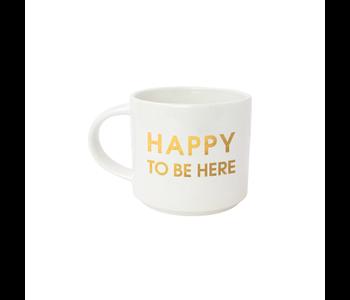 Happy To Be Here Mug