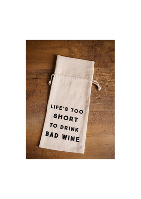 CREATIVE CO-OP Cotton Wine Bag Life's Too Short