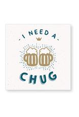 C.R Gibson I Need a Chug Napkins