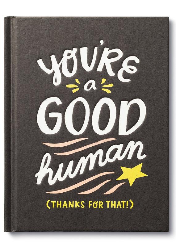 Compendium You're A Good Human