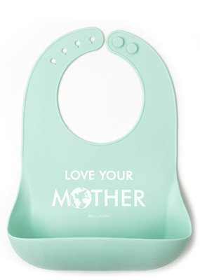 Bella Tunno Love Your Mother Wonder Bib