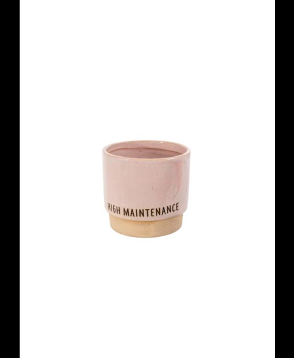 High Maintenance Pot Pink