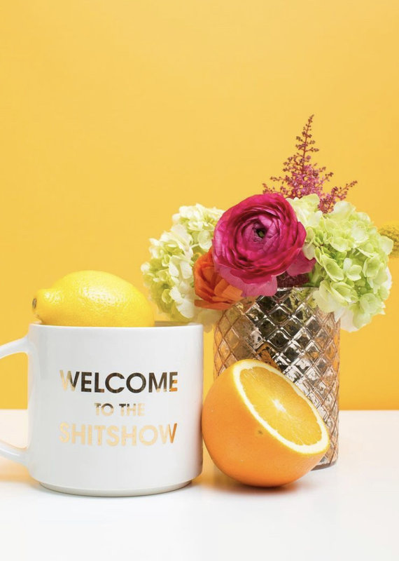 Chez Gagne Welcome to the Shitshow Mug