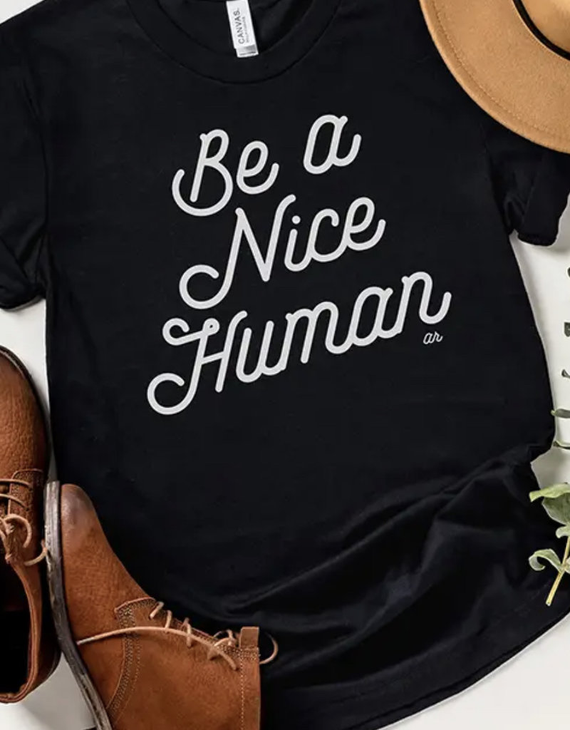 Alley & Rae Apparel Be A Nice Human Tee Shirt Solid Black