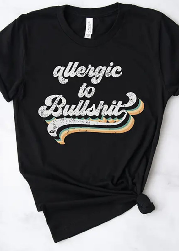 Alley & Rae Apparel Allergic To Bullshit Tee