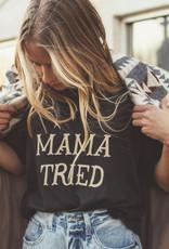 Charlie Southern Mama Tried Tee