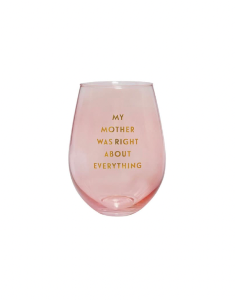 Slant Collections 30oz Stemless - Mother Was Right