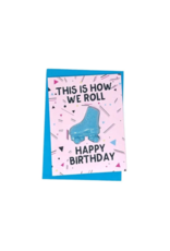 Feeling Smitten This Is How We Roll Bath Card