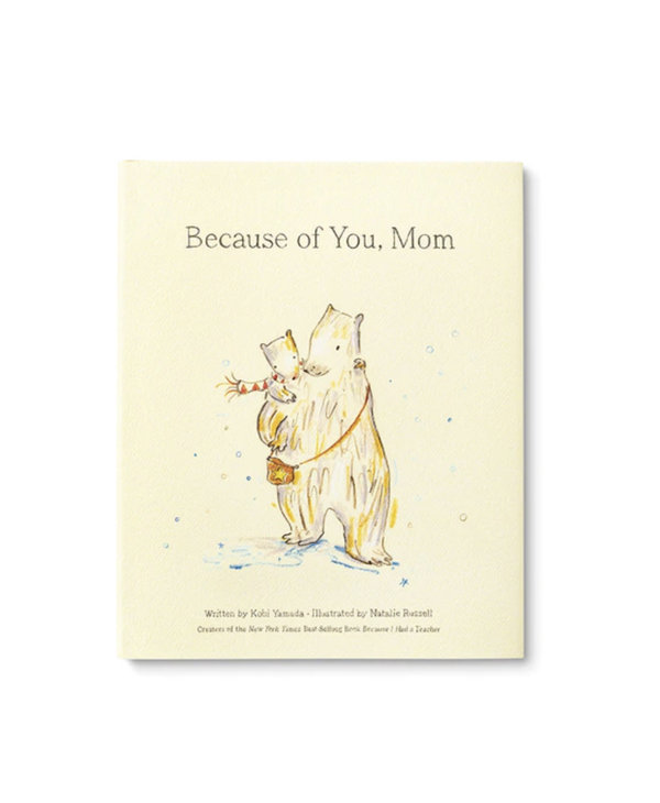Because Of You, Mom