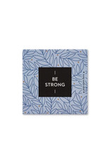 Compendium Thoughtfulls - Be Strong