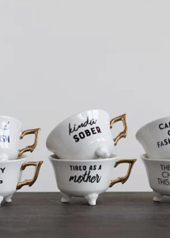 CREATIVE CO-OP Stoneware Footed Teacup, w/sayings
