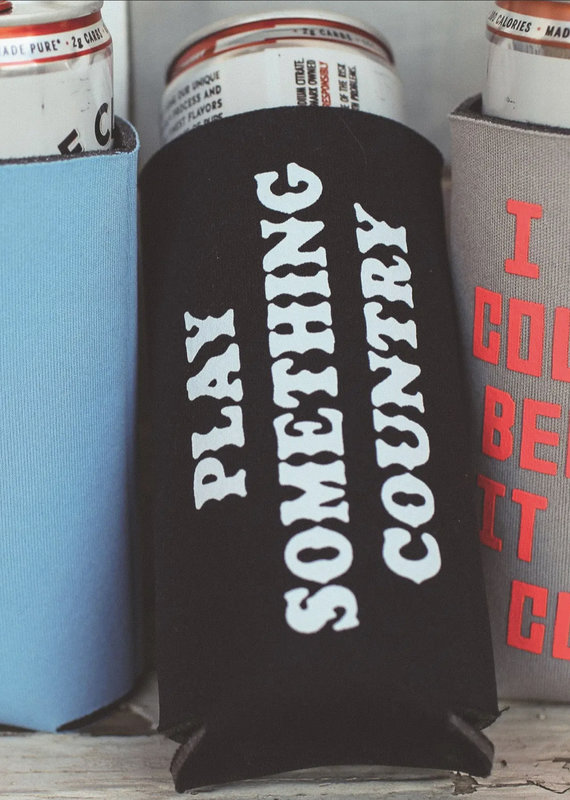 Charlie Southern Play Something Country Slim Drink Sleeve